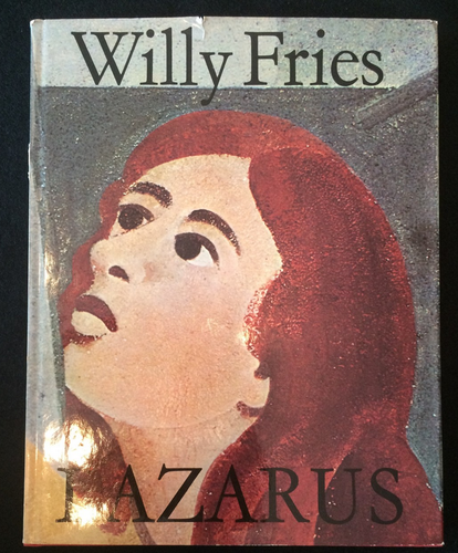 Fries, Willy: Lazarus